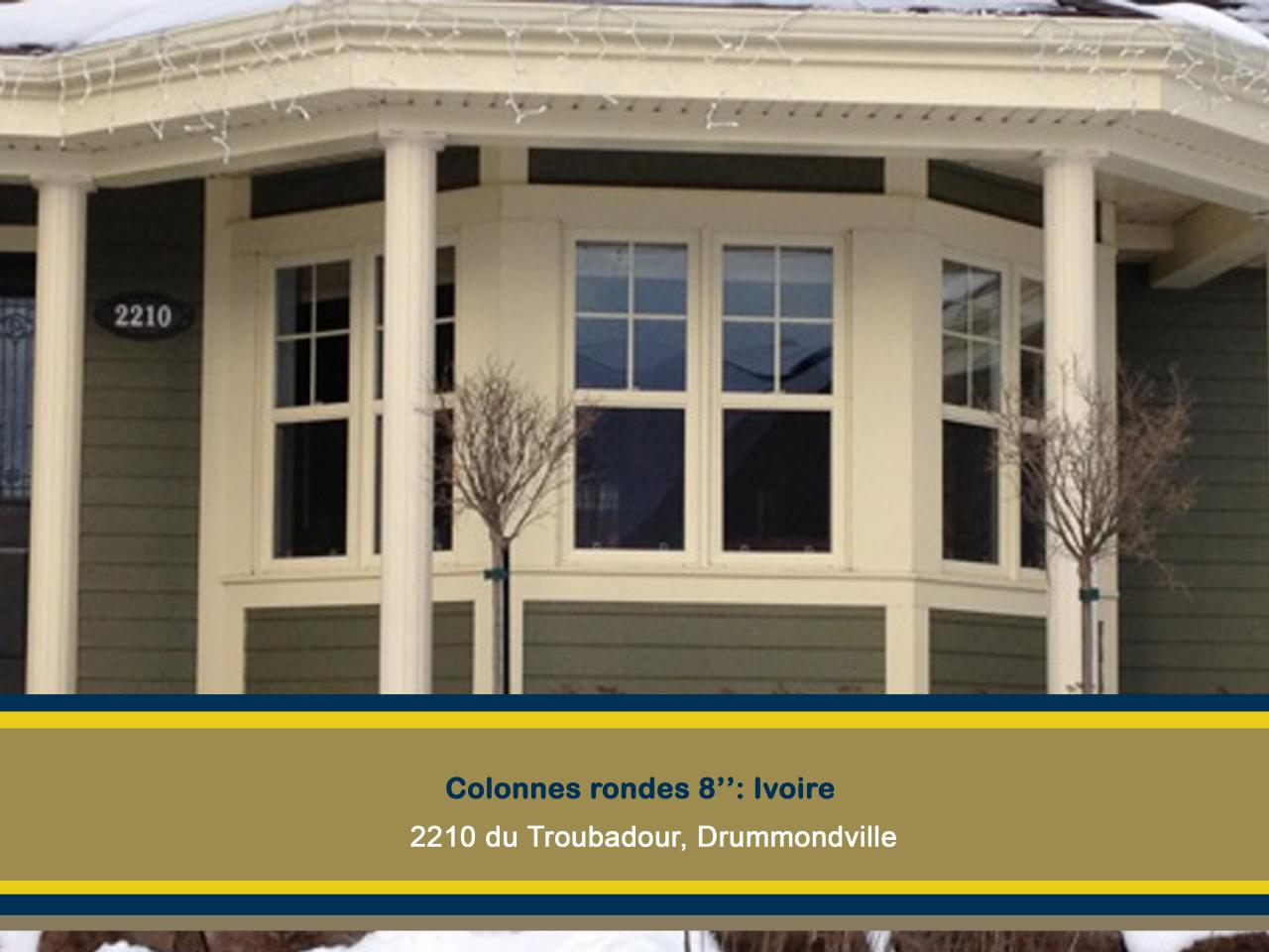 Colonnes rondes Ivoire 2210 du Troubadour