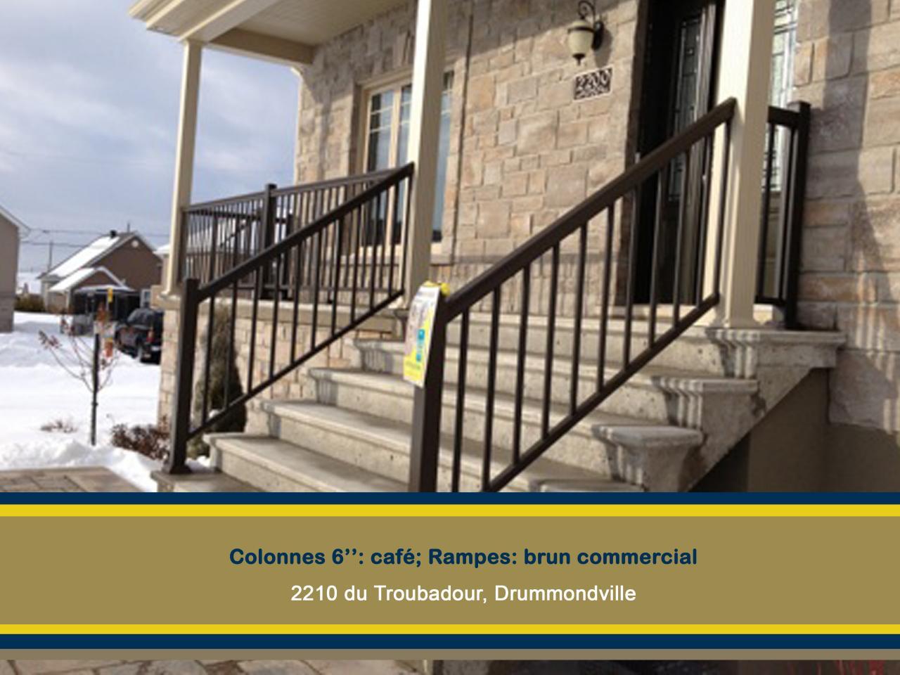 Rampes et colonnes 2200 su Troubadour drummondville